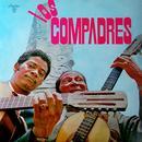 Dúo Los Compadres (Remasterizado) thumbnail