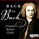 Back to Bach: Acapella Baroque Masterpieces thumbnail