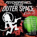Psychopathics From Outer Space Part 2! thumbnail