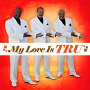 My Love Is Tru (Remastered) thumbnail