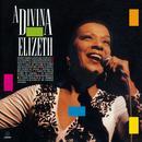 A Divina Elizeth - Ao Vivo thumbnail