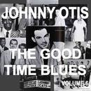 Johnny Otis And The Good Time Blues 6 thumbnail