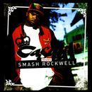 Casual Presents Smash Rockwell (Explicit) thumbnail