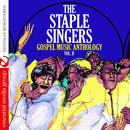 Gospel Music Anthology: The Staple Singers Vol. II (Digitally Remastered) thumbnail