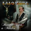 Ilumina Señor A México thumbnail