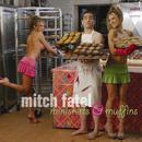 Miniskirts and Muffins - EP thumbnail
