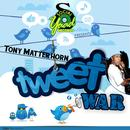 Tweet War (Single) thumbnail