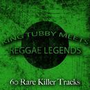 King Tubby Meets Reggae Legends - 60 Rare Killer Tracks thumbnail