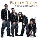 Say A Command (Explicit) (Single) thumbnail