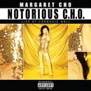 Notorious C.H.O. (Live At Carnegie Hall) thumbnail