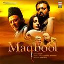 Maqbool (Original Soundtrack) thumbnail