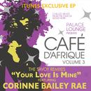 Your Love Is Mine (The Savoy Remixes - EP) thumbnail