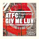 Giv Me Luv (Single) thumbnail