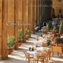 Caffé Italiano: Instrumental Italian Favorites thumbnail
