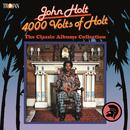 4000 Volts Of Holt: The Classic Albums Collection thumbnail