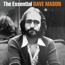 The Essential Dave Mason thumbnail