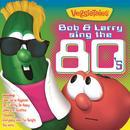 Bob & Larry Sing The 80's thumbnail