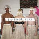 Big Girls Cry (Remixes) (Single) thumbnail