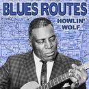 Blues Routes Howlin' Wolf thumbnail