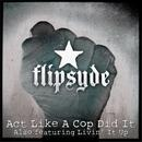 Act Like A Cop Did It (Single) thumbnail