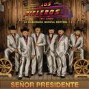 Senor Presidente (Single) thumbnail