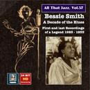 All That Jazz, Vol. 57: Bessie Smith - A Decade of the Blues (24 Bit HD Remastering 2016) thumbnail