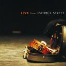 Live From Patricks Street thumbnail