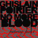 No More Blood (Remixes) thumbnail