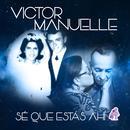 Sé Que Estás Ahí (Single) thumbnail