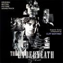 The Underneath (Original Motion Picture Soundtrack) thumbnail