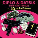 Pick Your Poison Remix EP thumbnail