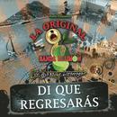 Di Que Regresaras (Radio Single) thumbnail