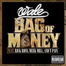 Bag Of Money (Feat. Rick Ross, Meek Mill & T-Pain) thumbnail