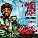 Change Dem Ways (Single) thumbnail