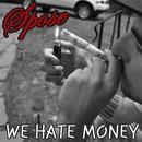 We Hate Money (Edited) thumbnail