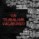 Vai Trabalhar Vagabundo (Single) thumbnail