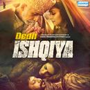 Dedh Ishqiya (Original Motion Picture Soundtrack) thumbnail