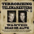 Terrorizing Telemarketers 5 thumbnail