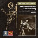 """All That Jazz, Vol. 73: Lester Young """"Exercises In Swing"""" (Remastered 2016) thumbnail"""