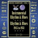 Instrumental Rhythm & Blues - Rhythm & Blues 1945-1951 - Music Sampler Vol. 1 thumbnail