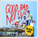 Good Bad Not Evil thumbnail