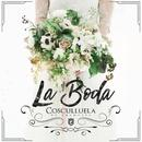 La Boda (Single) thumbnail