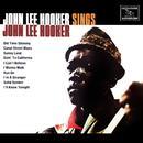John Lee Hooker Sings John Lee Hooker (Digitally Remastered) thumbnail