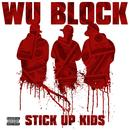 Stick Up Kids (Feat. Ghostface Killah, Sheek Louch, Jadakiss) (Single)  thumbnail