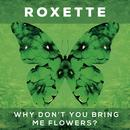 Why Don't You Bring Me Flowers? (Remixes) thumbnail