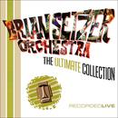 Brian Setzer Orchestra: The Ultimate Collection (Live) thumbnail