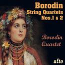 Borodin: String Quartets Nos. 1 & 2 thumbnail