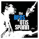 The Blues of Otis Spann… Plus thumbnail