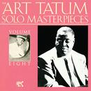 The Art Tatum Solo Masterpieces, Vol. 8 thumbnail