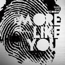 More Like You (Live) thumbnail
